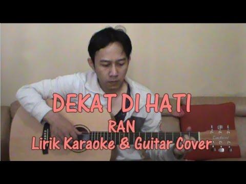 RAN - Dekat Di Hati Lirik Karaoke + Guitar Cover | RulliGuitar