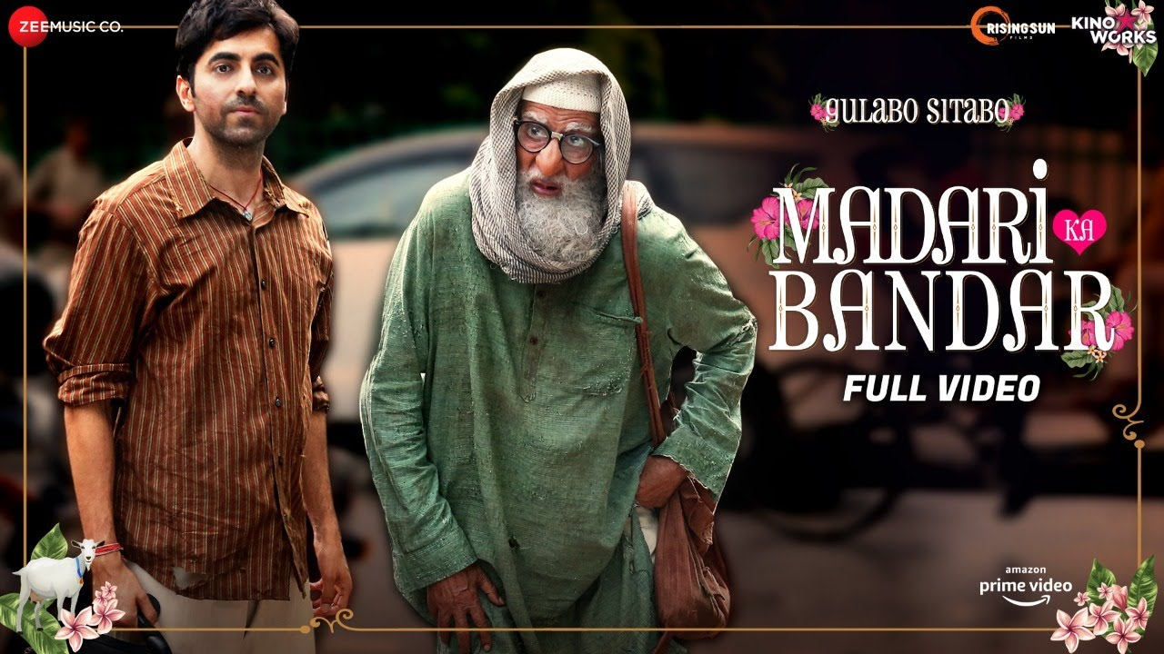 Download Madari ka Bandar - Full Video   Gulabo Sitabo   Amitabh Bachchan & Ayushmann Khurrana   Tochi, Anuj