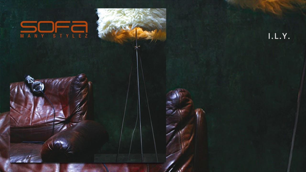 Sofa – I.L.Y. (Official Audio)