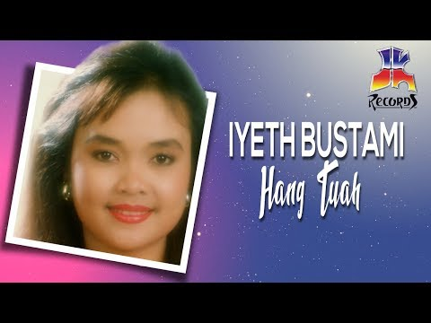 Hang Tuah - Iyeth Bustami
