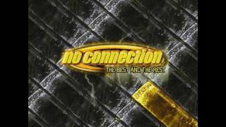 No Connection - No Connection (Official - with lyrics)