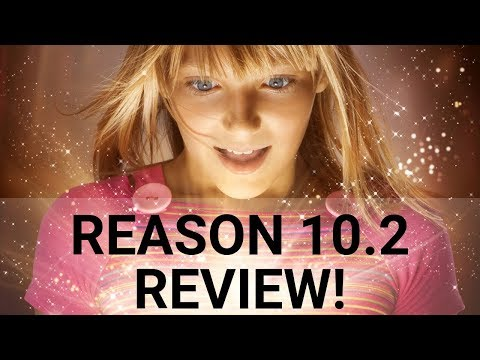 Reason 10.2 Review (New version of Propellerhead Software's Reason 10)