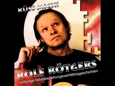 Rolf Rötgers - Küss mich! (indigoteam) [Full Album]