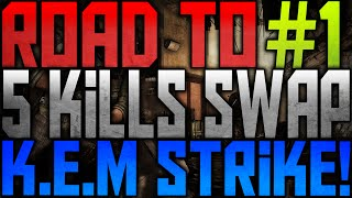 """RARE SERIE?"" - Road to 5 Kills Swap K.E.M Strike #1 (Call of Duty: Ghosts)"