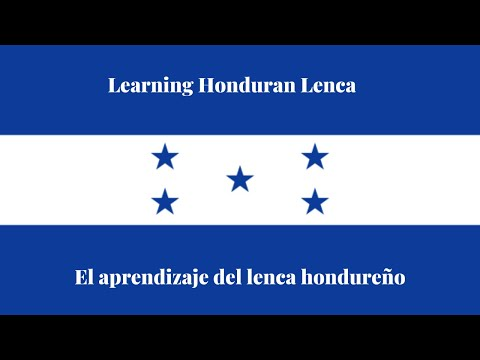 First video in Honduran Lenca (Subtitles in Lenca and English)
