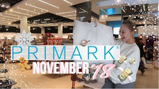 NEW IN PRIMARK NOVEMBER 2018! HOME, FASHION, BEAUTY | COME TO PRIMARK WITH ME