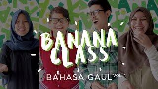 HIPSTER ITU APA YA? feat @Aulion / BANANA CLASS: Bahasa Gaul (Vol. 1)