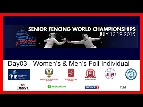 Senior Fencing World Championships Moscow 2015 - DE Day03 Fi