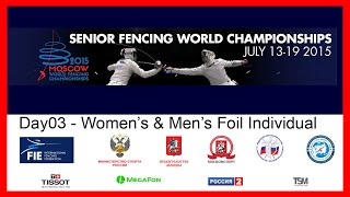 Senior Fencing World Championships Moscow 2015 - DE Day03 Finals