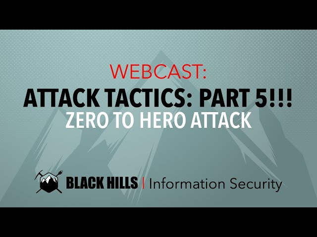 Attack Tactics 5: Zero to Hero Attack