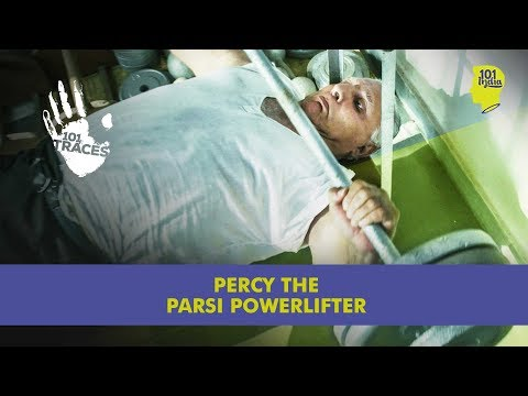 Percy The Parsi Powerlifter | Unique Stories From India | 101 India