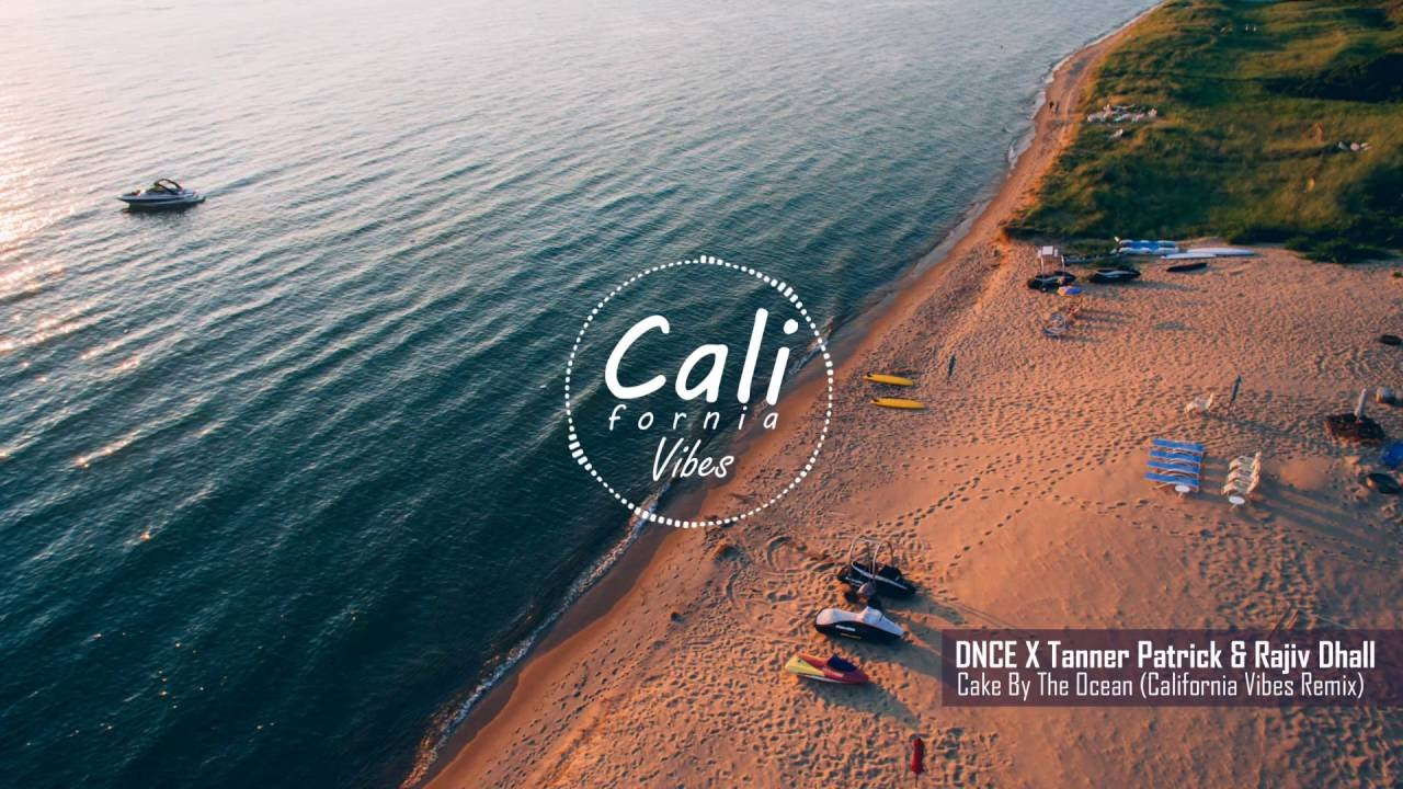 Dnce Cake By The Ocean California Vibes Remix Youtube