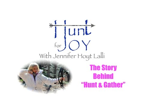 "The Story Behind ""Hunt & Gather"""