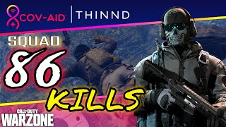 THINND 86 Kills COD Warzone COVAID Charity Tournament challenge Call of Duty FULL GAME!