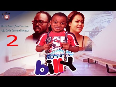 Billy 2 - Newest 2015 Nigerian Nollywood/Ghallywood Movie