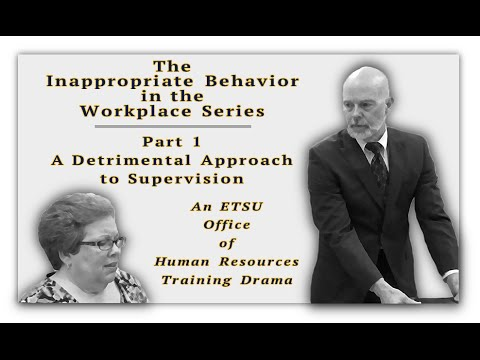 The Inappropriate Behavior in the Workplace Series - Part 1, A Detrimental Approach to Supervision