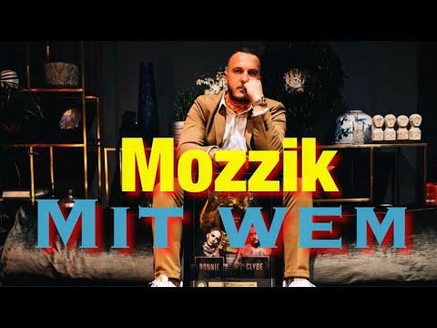 Mozzik – Mit wem (prod. by Rzon)