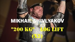 "Mikhail Shivlyakov ""200 kg"" (x 2)  Log Press - training for the Worlds Strongest Man 2016"