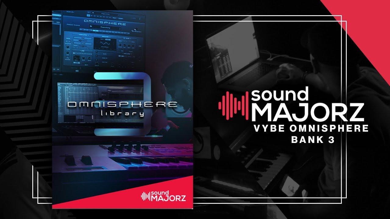 soundMajorz | vybe Omnisphere Bank 3