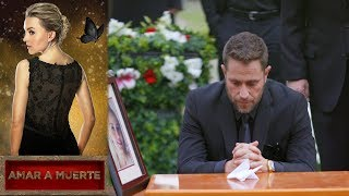 Revive lo mejor del gran final |Amar a muerte |Televisa