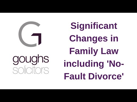 Significant Changes in Family Law including 'No-Fault Divorce'