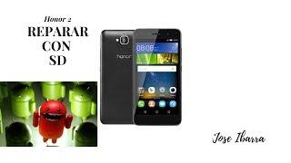 Скачать Rom Firmware Huawei Honor 2 U9508 Por SD Super Facil Reparar