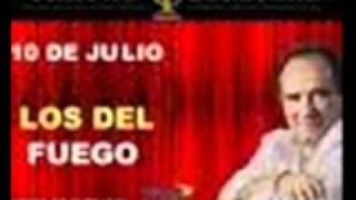 LOS DEL FUEGO Sin Principio Ni Final