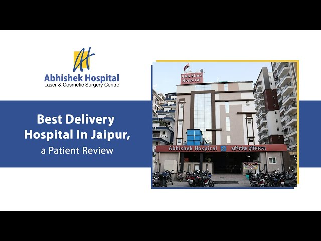 Best Delivery Hospital In Jaipur, a Patient Review (in Hindi)