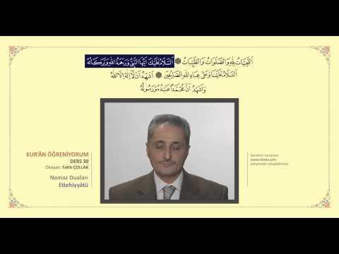 Kuran Öğreniyorum 30 - Ettehiyyatü (Fatih Çollak)