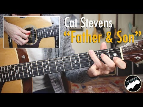 """Cat Stevens """"Father and Son"""" Complete Guitar Lesson"""