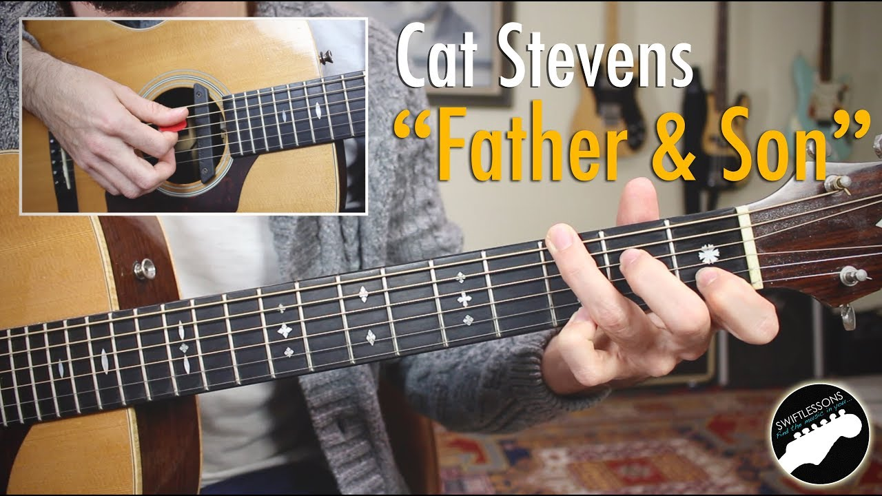 Cat Stevens Father And Son Complete Guitar Lesson Youtube