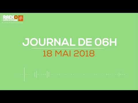 Le journal de 6h du 18 mai 2018 - Radio Côte d'Ivoire