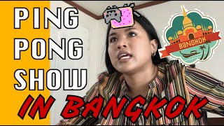 I WENT TO A PING PONG SHOW IN BANGKOK | Travel Diaries
