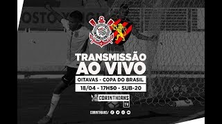 Corinthians x Sport - Copa do Brasil Sub-20(AO VIVO)