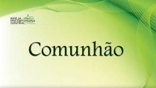 """Estudo Bíblico: """"Comunhão"""" - 02 de julho de 2020"""