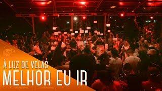I Love Pagode - Melhor eu ir (Cover) - Péricles   À Luz de Velas, A Festa