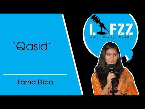 Qasid  | Farha Diba | Storytelling | Poetry | LAFZZ