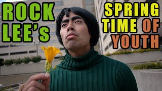 Real Life and Anime: Rock Lee's Spring Time of Youth