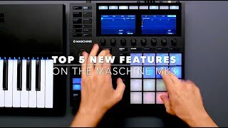 Top 5 New Features on Native Instrument's Maschine MK3