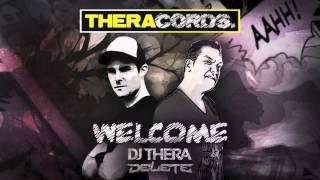 DJ Thera & Delete - Welcome