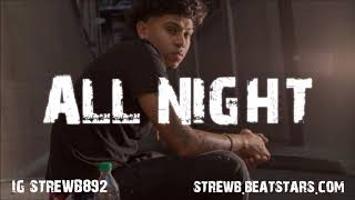 Lil Pete x Lil Yee Type Beat 2018 - All Night