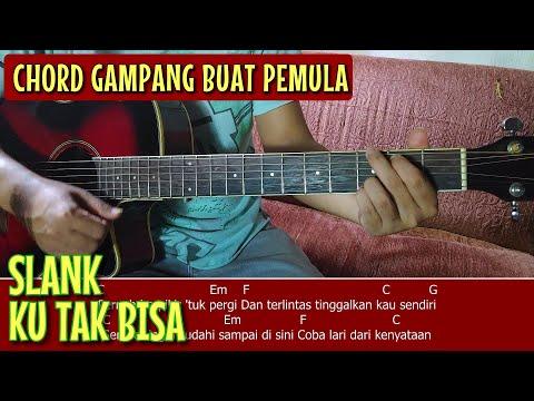 Chord Gitar (SLANK-KU TAK BISA) Mudah.