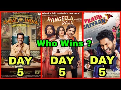 Why Cheat India Vs Rangeela Raja Vs Fraud Saiyaan 5th Day Box Office Collection | Who Wins?