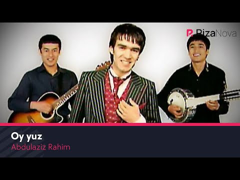 Abdulaziz Rahim - Oy Yuz