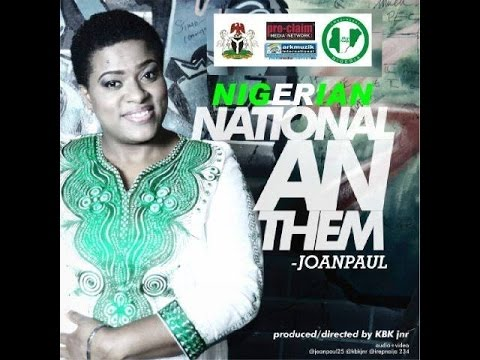 Nigerian National Anthem by Joan Paul