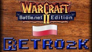 Retro2k: WarCraft II: Combat Edition (Battle.net Edition + Dubbing PL)