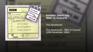 Another Silent Day (BBC In Concert)