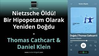 3.8. Nietzsche Öldü! Bir Hipopotam Olarak Yeniden Doğdu | Thomas Cathcart & Daniel Klein 🧠