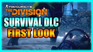 Survival DLC First Impressions - The Division Gameplay Patch 1.5