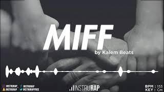 [FREE] Instru Rap Trap/Rapide | Emotional Instrumental Rap - MIFF - Prod. By KALEM BEATS